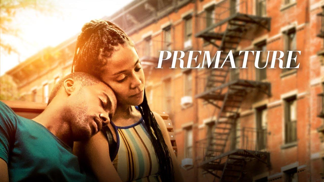 PREMATURE (2020) Romance, Drama Full Movie