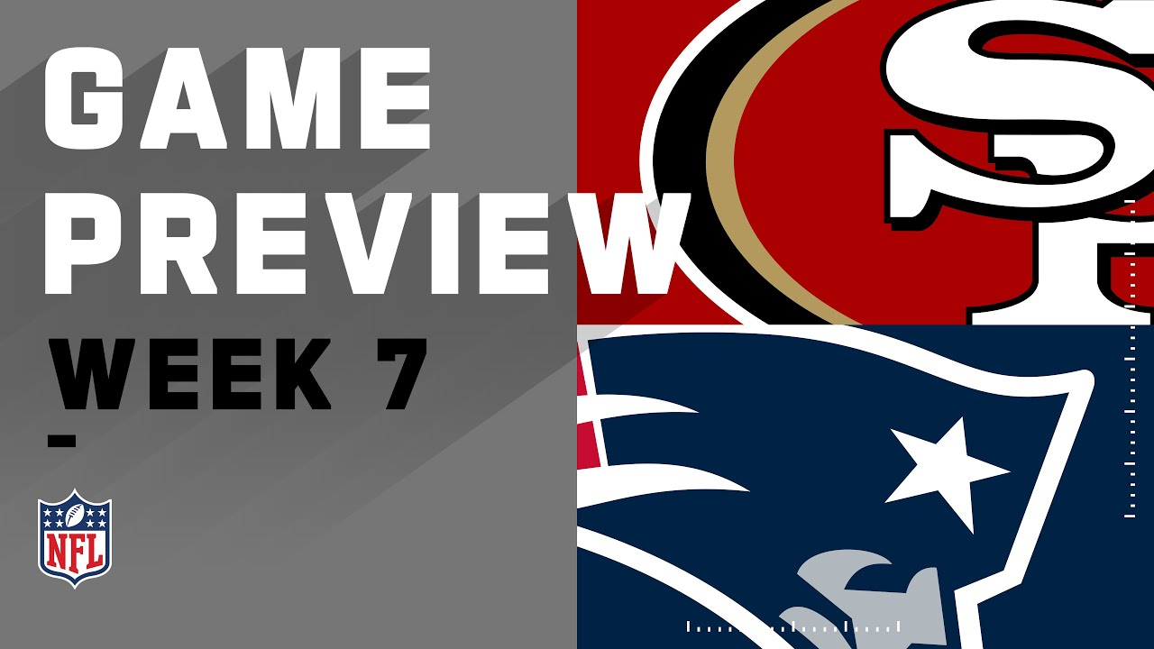 San Francisco vs. New England Patriots | NFL Week 7 Game